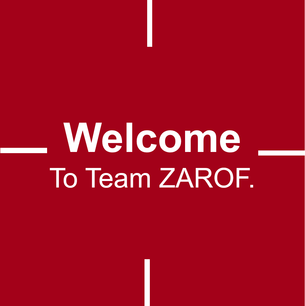 Welcome To Team ZAROF